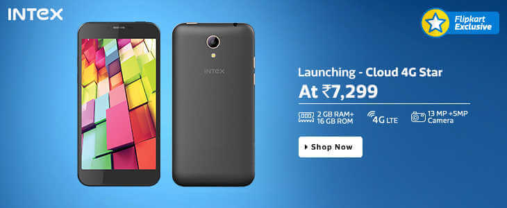 Intex Cloud 4G Star launched with Price of Rs.7,299, features and specs